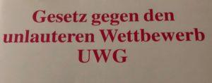 Gesetz gegen den unlauteren Wettbewerb UWG - Wettbewerbsrecht